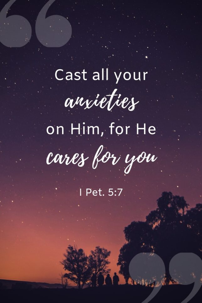 I Pet. 5:7 Cast all your anxieties on Him | Worry and anxiety in the bible